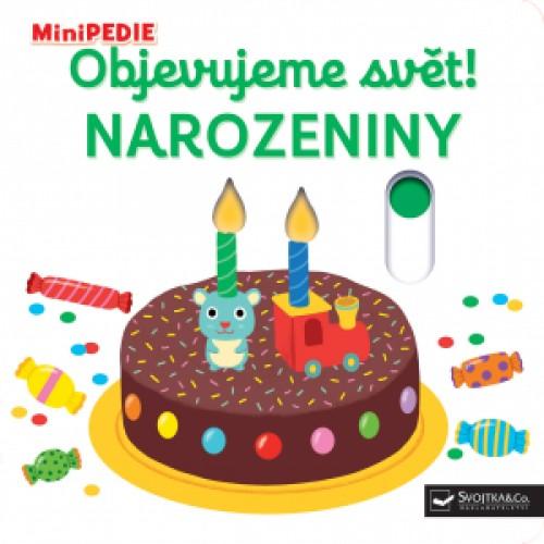 Kniha MiniPEDIE Objavujeme svet! narodeniny