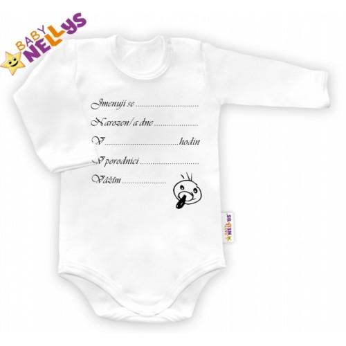 Body dl. rukáv vel. 80, Baby Nellys ® - biele - Narodil som sa ... - 80 (9-12m)