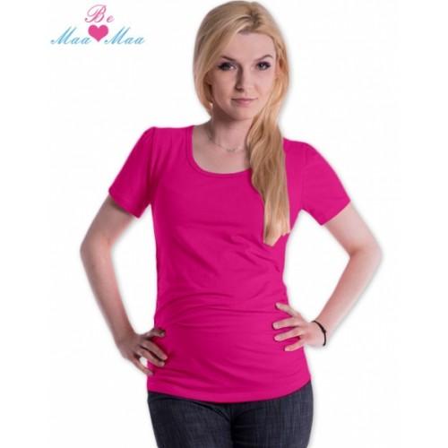 Be MaaMaa Tričko JOLY bavlna nielen pre tehotné - sýto ružové - L/XL